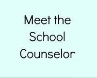 Meet the Counselor Ideas | Savvy School Counselor