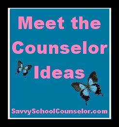 Meet the School Counselor Ideas   Savvy School Counselor