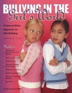 Bulllying in the Girl's Word by Diane Senn
