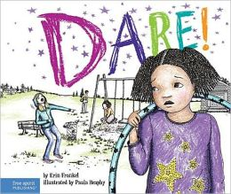 Dare! (The Weird Series)- savvyschoolcounselor.com
