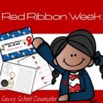 Red Ribbon Week Pack - Savvy School Counselor
