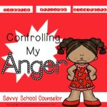Anger Management Pack - Savvy School Counselor
