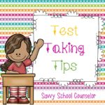 Test Taking Tips - Savvy School Counselor