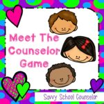 Meet the Counselor Game - Savvy School Counselor