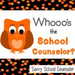 Whooo's the School Counselor? - Savvy School Counselor