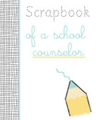 Scrapbook of a School Counselor Link