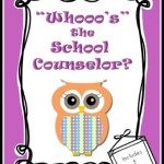 Whooo's the School Counselor Posters- $2.00 at TpT