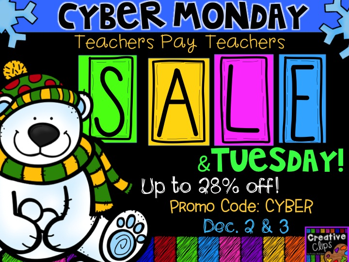 Cyber Monday (and Tuesday) TpT Sale- Dec. 2-3