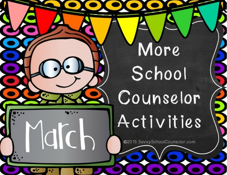 More School Counseling Activities for March - $10.00