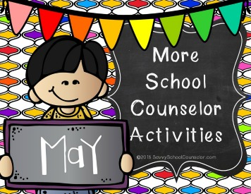More School Counseling Activities for May - $10.00