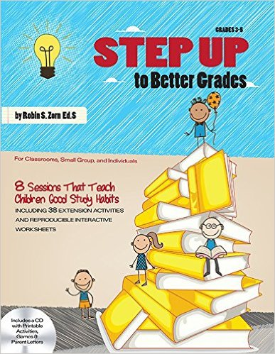 Learn about this study skills resource, STEP UP to Better Grades, by Robin Zorn. - Savvy School Counselor