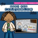 The Meet the Counselor Files - Savvy School Counselor