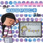 The Respect Files - Savvy School Counselor