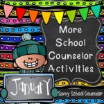 More School Counselor Activities for January