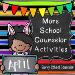 More School Counselor Activities for April