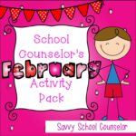 School Counselor's February Activity Pack