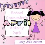 School Counselor's April Activity Pack