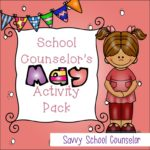 School Counselor's May Activity Pack